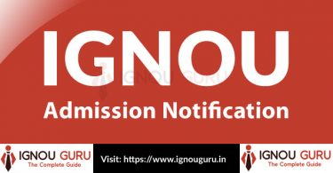 IGNOU Admission Notification, Fees, Prospectus, Procedure