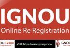 Apply for IGNOU Re Registration online